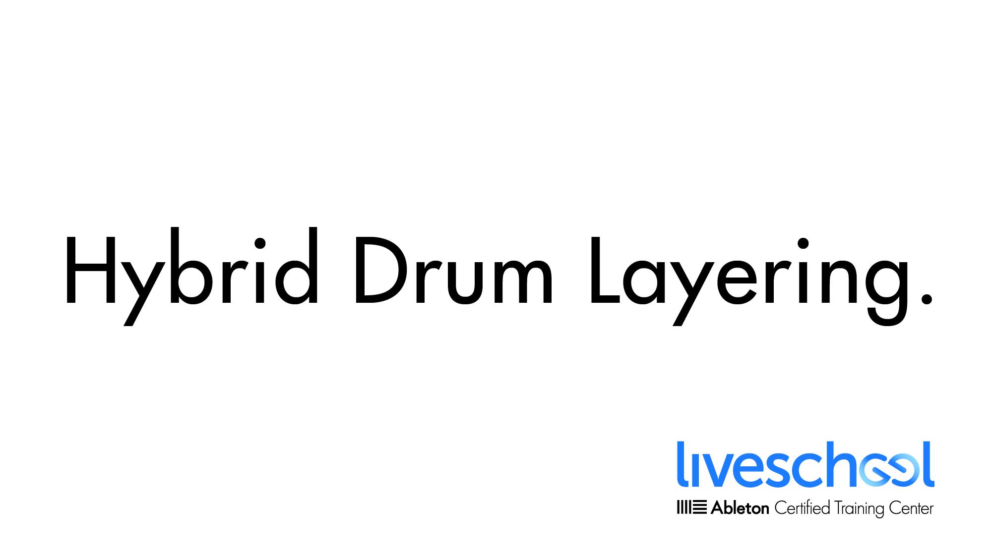 HybridDrumLayering-01