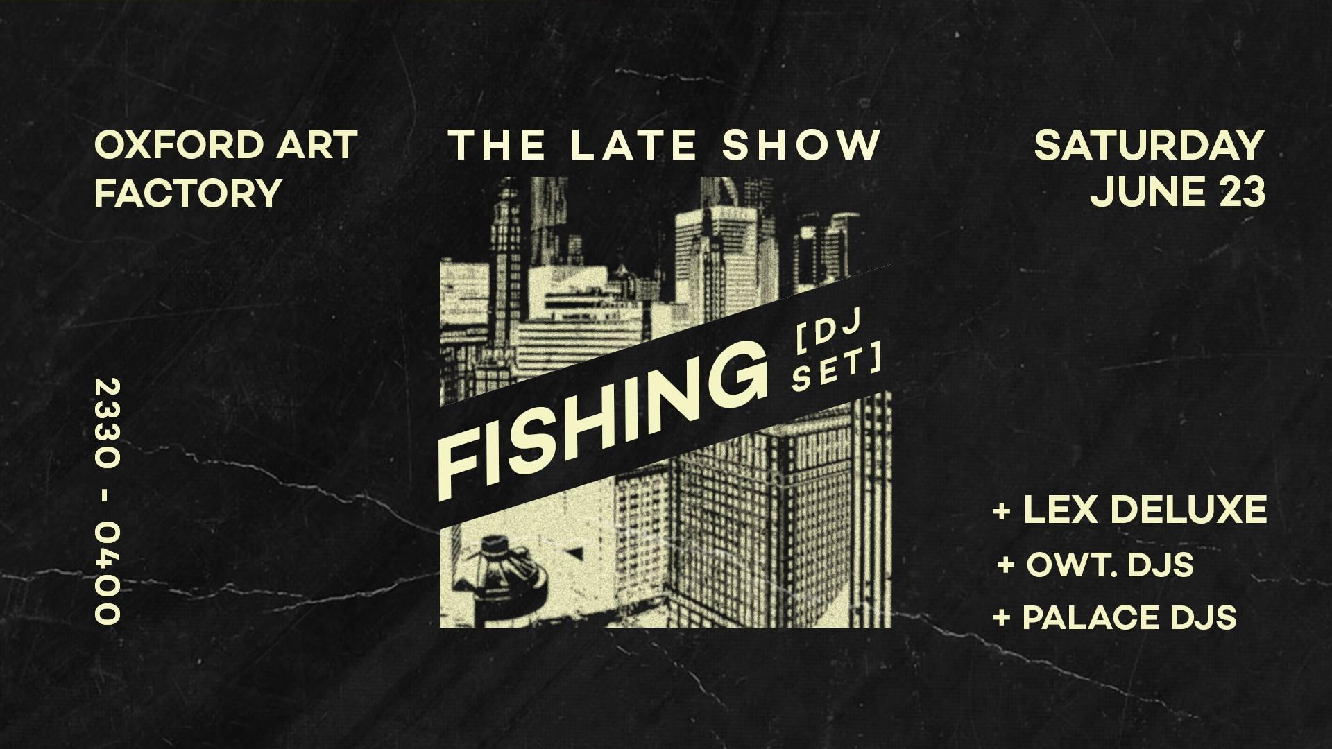 Fishing Late Show